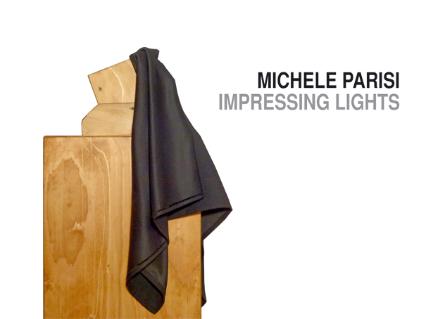 MICHELE PARISI - IMPRESSING LIGHTS